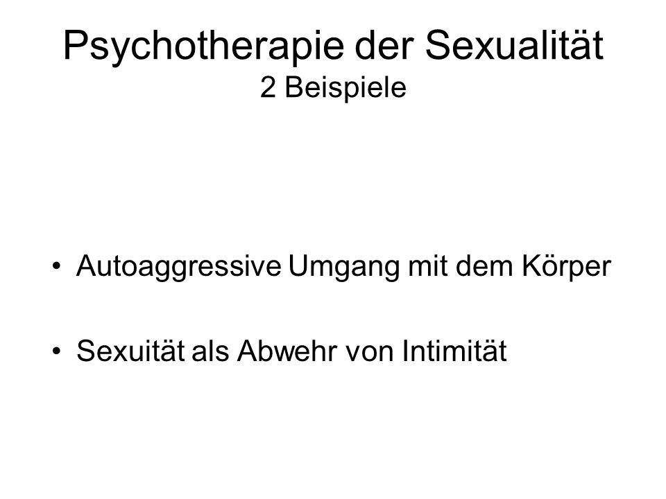 Psychotherapie der Sexualität 2 Beispiele