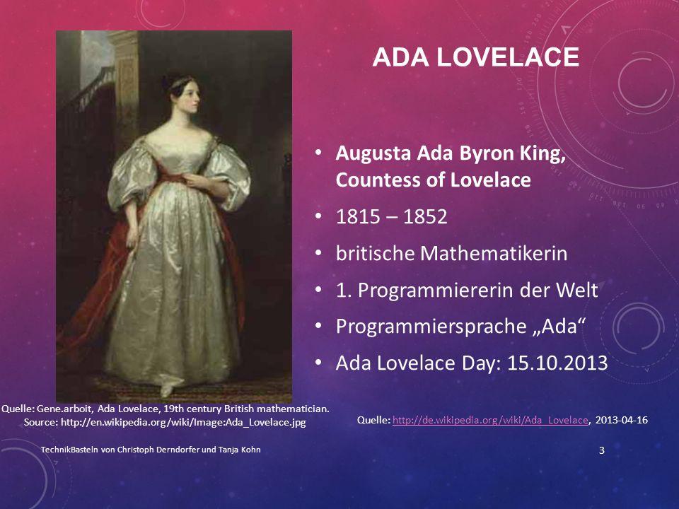 Quelle: http://de.wikipedia.org/wiki/Ada_Lovelace, 2013-04-16