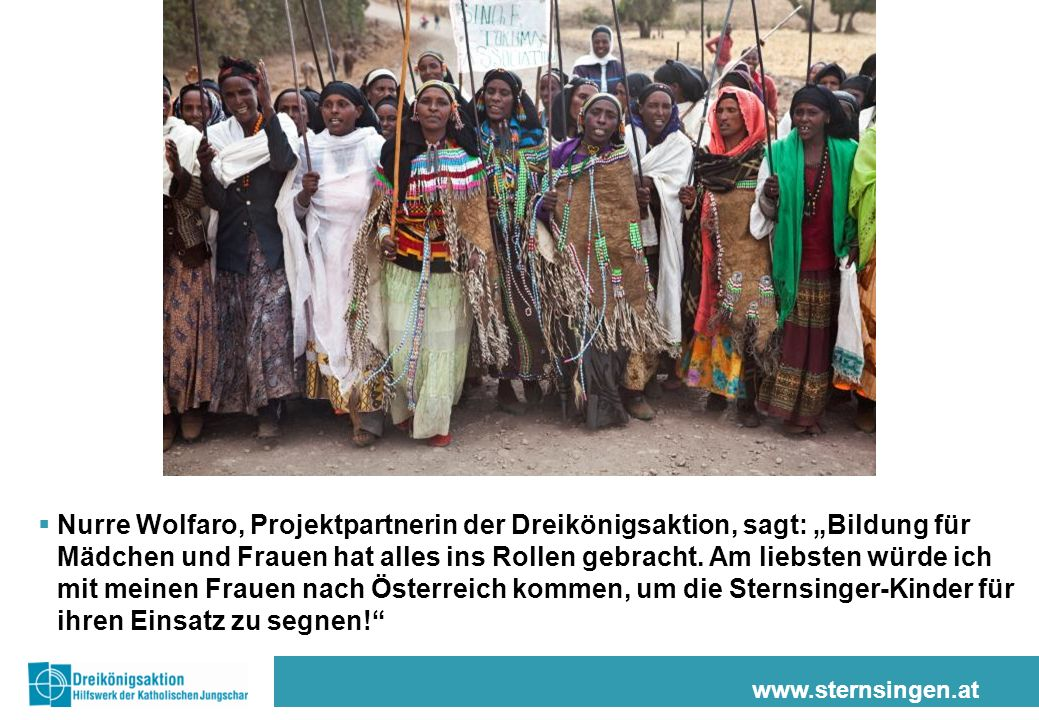 """Nurre Wolfaro, Projektpartnerin der Dreikönigsaktion, sagt: """"Bildung für Mädchen und Frauen hat alles ins Rollen gebracht. Am liebsten würde ich mit meinen Frauen nach Österreich kommen, um die Sternsinger-Kinder für ihren Einsatz zu segnen!"""