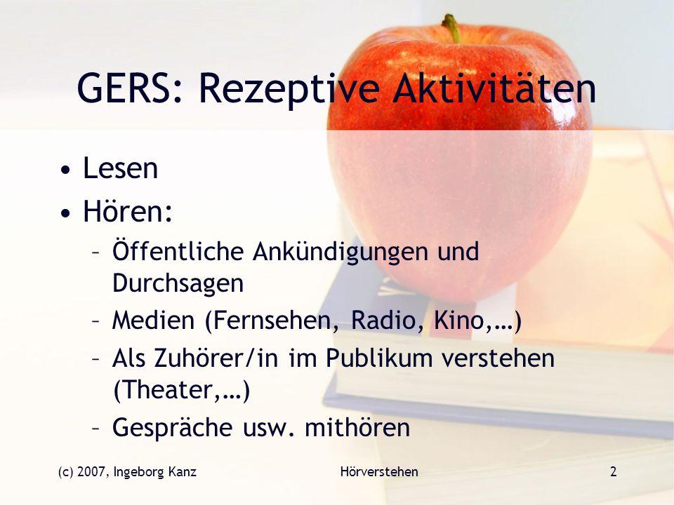 GERS: Rezeptive Aktivitäten