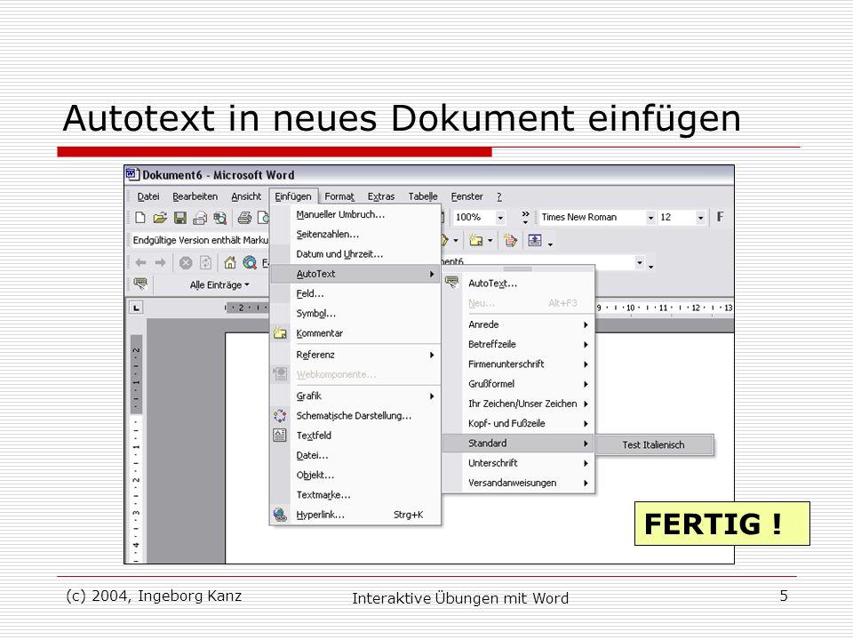 Autotext in neues Dokument einfügen