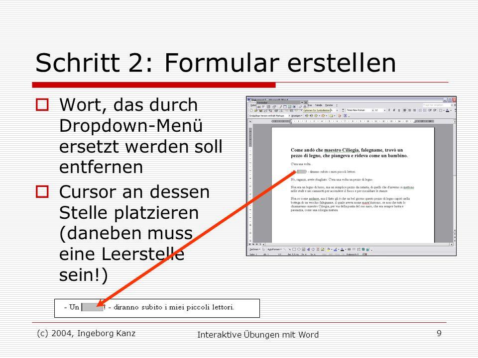 Schritt 2: Formular erstellen