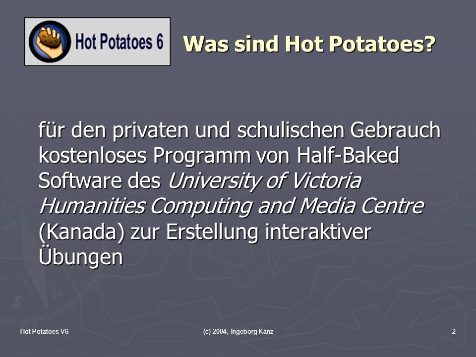 Was sind Hot Potatoes