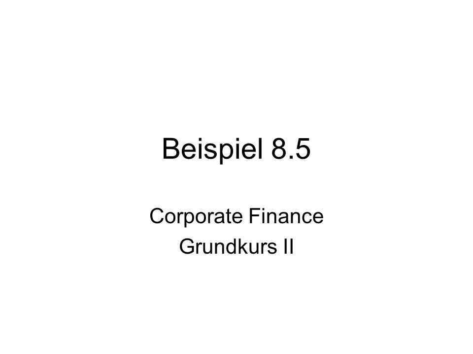 Corporate Finance Grundkurs II