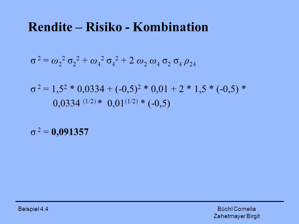 Rendite – Risiko - Kombination