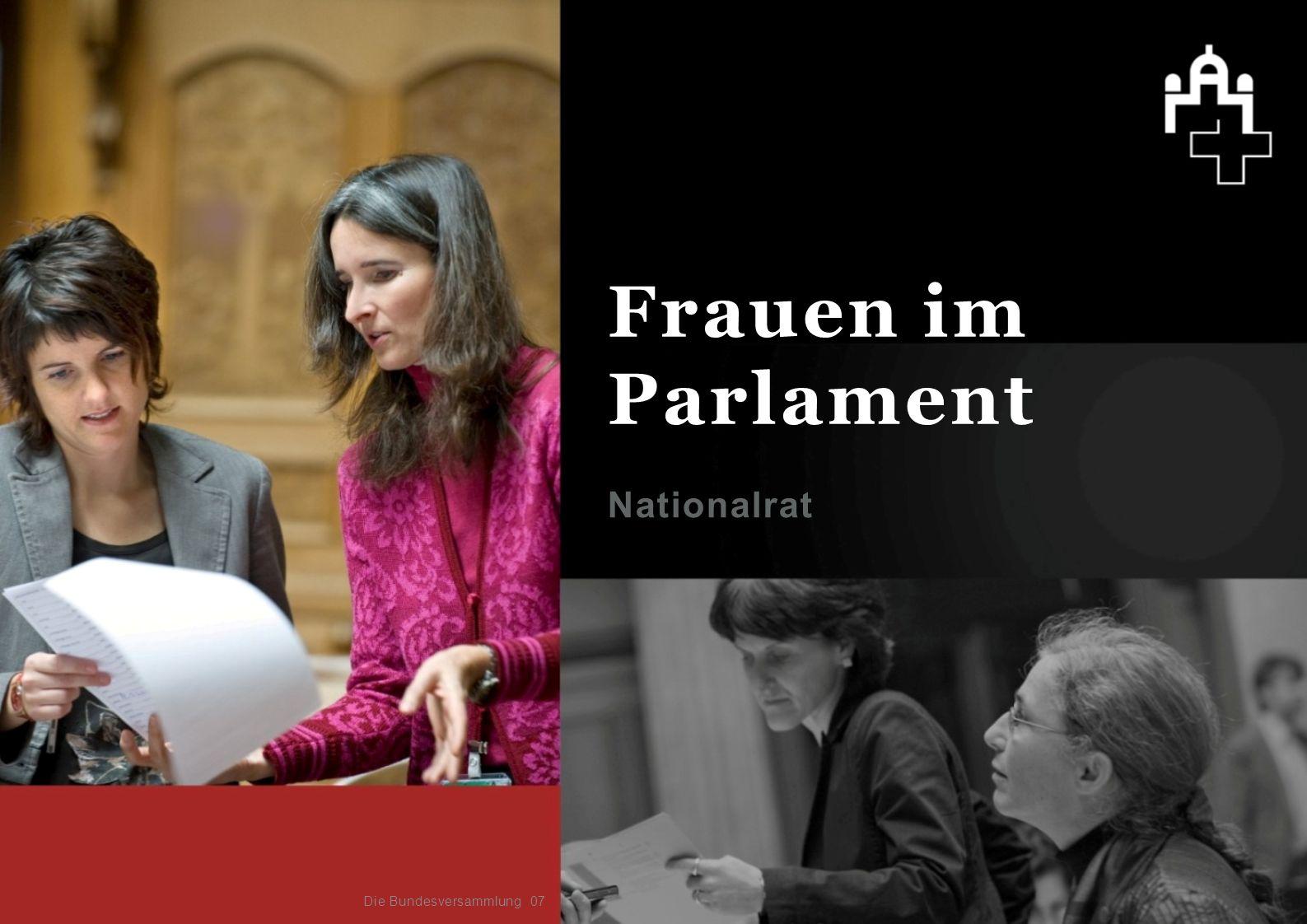 Frauen im Parlament Nationalrat Die Bundesversammlung