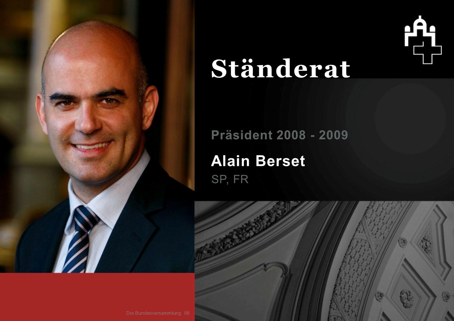 Ständerat Alain Berset Präsident 2008 - 2009 SP, FR