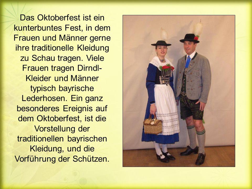 Das Oktoberfest ist ein kunterbuntes Fest, in dem Frauen und Männer gerne ihre traditionelle Kleidung zu Schau tragen.