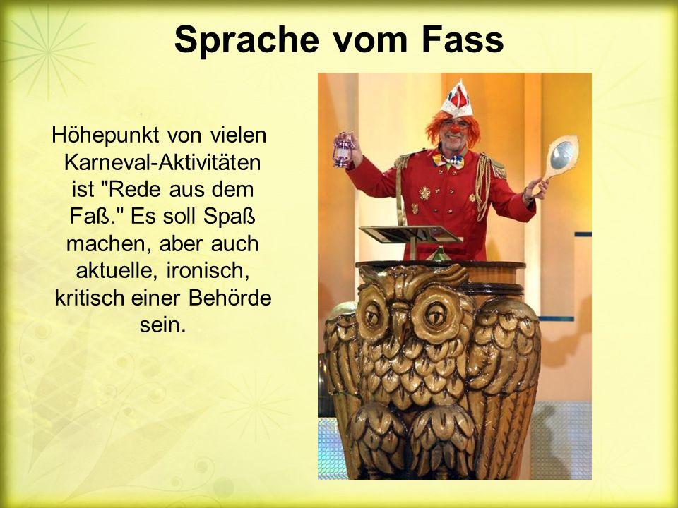 Sprache vom Fass