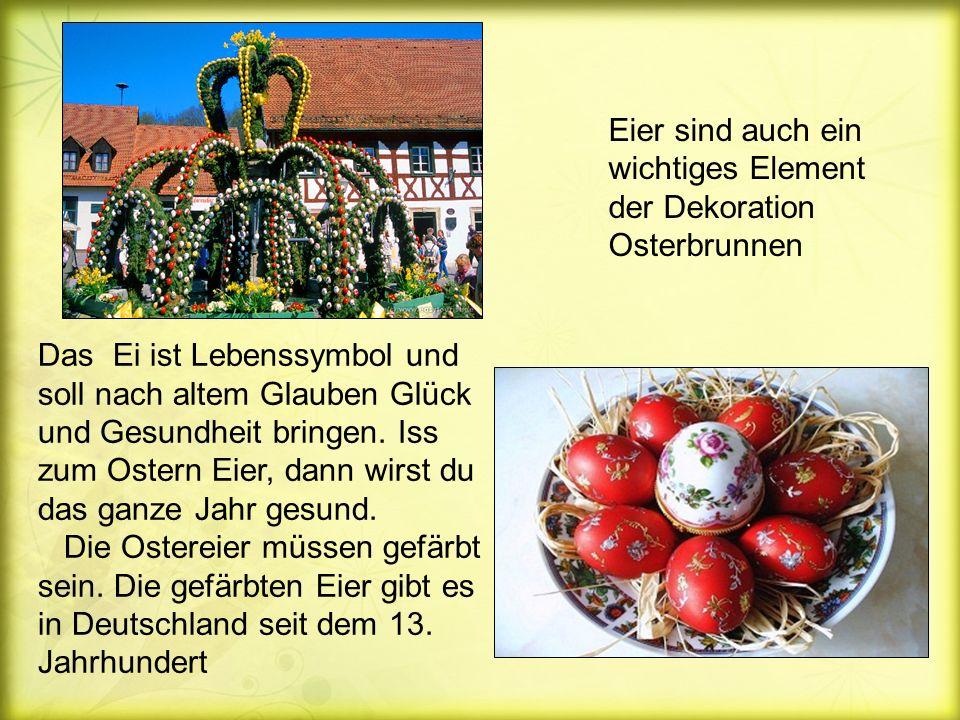 Eier sind auch ein wichtiges Element der Dekoration Osterbrunnen