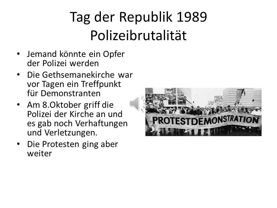 Tag der Republik 1989 Polizeibrutalität