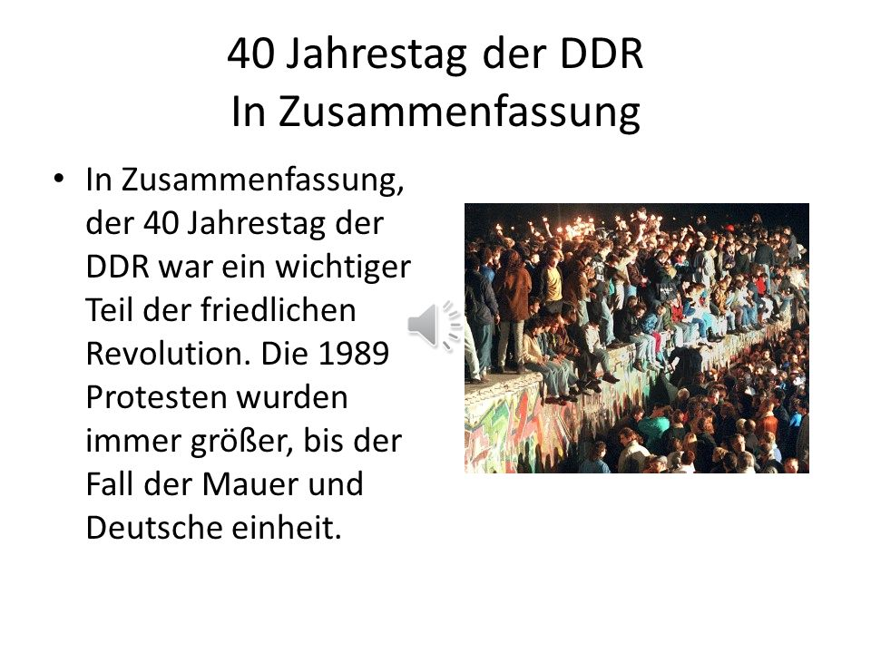 40 Jahrestag der DDR In Zusammenfassung
