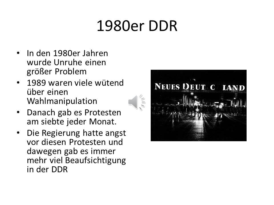 1980er DDR In den 1980er Jahren wurde Unruhe einen größer Problem
