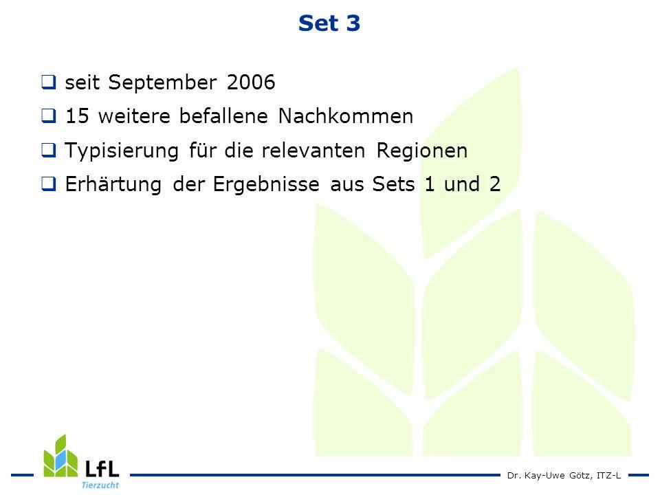 Set 3 seit September 2006 15 weitere befallene Nachkommen
