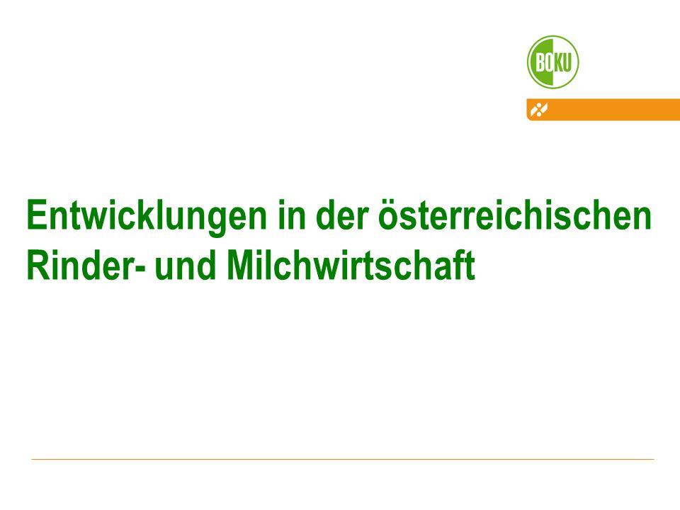 Entwicklungen in der österreichischen Rinder- und Milchwirtschaft