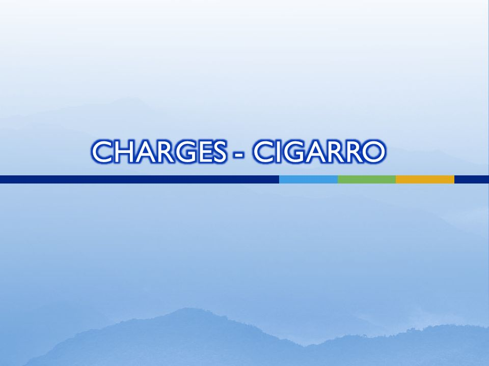 CHARGES - CIGARRO