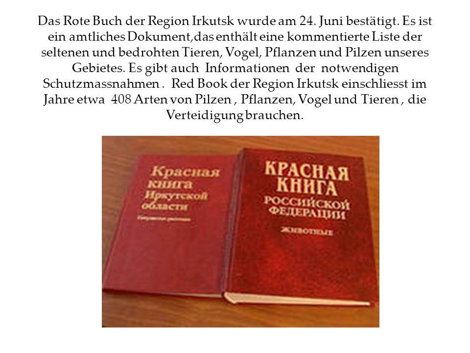 Das Rote Buch der Region Irkutsk wurde am 24. Juni bestätigt