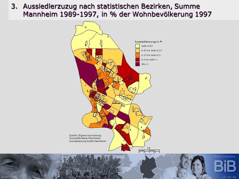 Aussiedlerzuzug nach statistischen Bezirken, Summe Mannheim 1989-1997, in % der Wohnbevölkerung 1997
