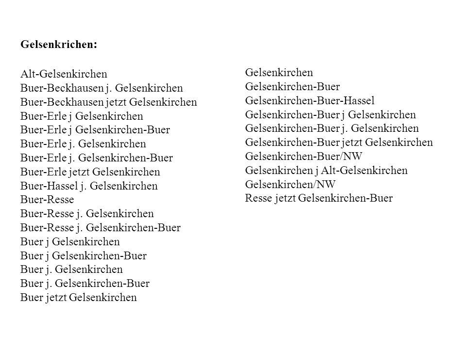Gelsenkrichen: Alt-Gelsenkirchen. Buer-Beckhausen j. Gelsenkirchen. Buer-Beckhausen jetzt Gelsenkirchen.