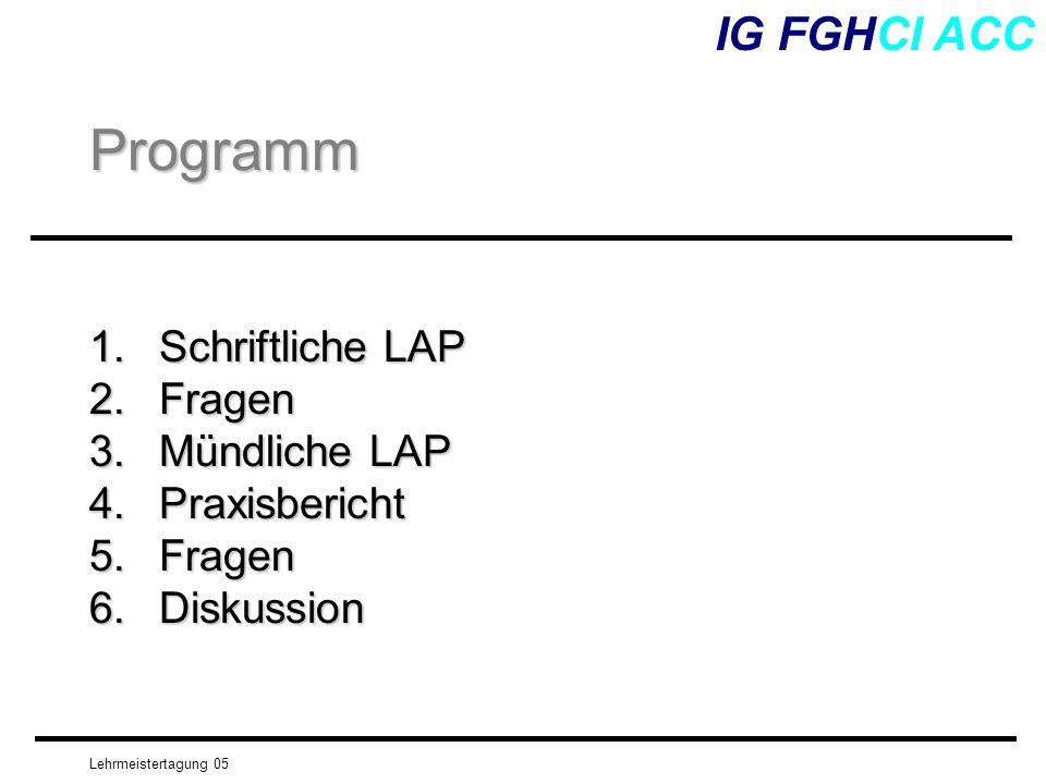 Programm IG FGHCI ACC Schriftliche LAP Fragen Mündliche LAP