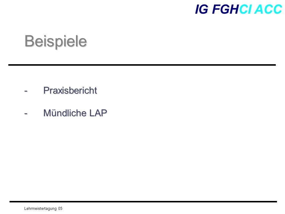 Beispiele IG FGHCI ACC Praxisbericht Mündliche LAP