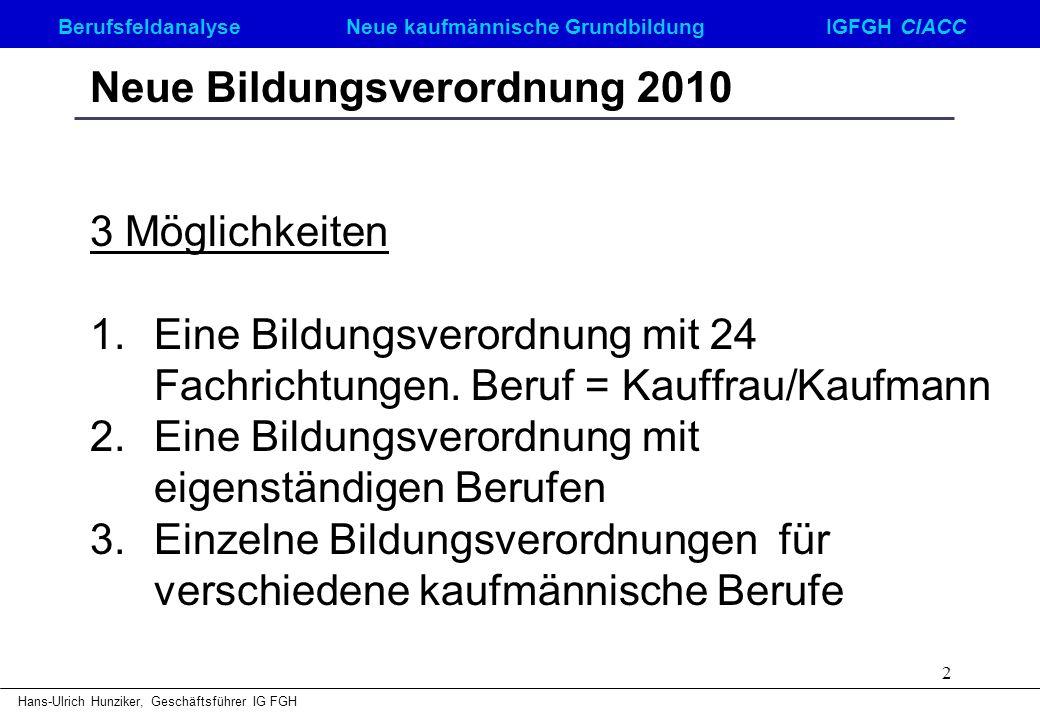 Neue Bildungsverordnung 2010
