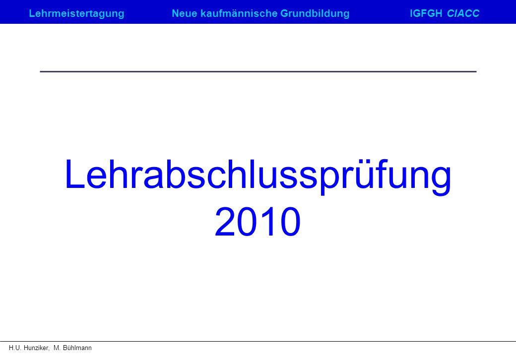 Lehrabschlussprüfung 2010