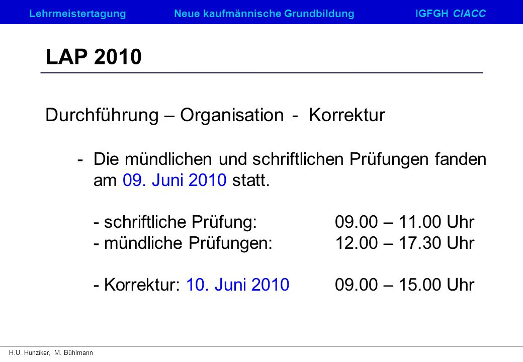 LAP 2010 Durchführung – Organisation - Korrektur