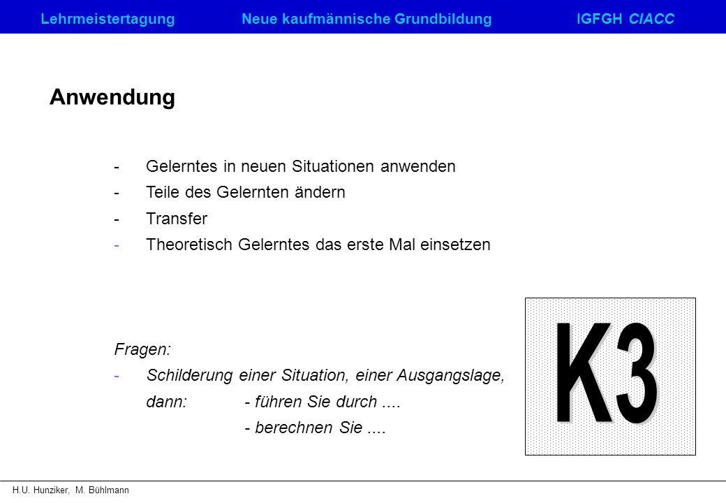 K3 Anwendung - Gelerntes in neuen Situationen anwenden
