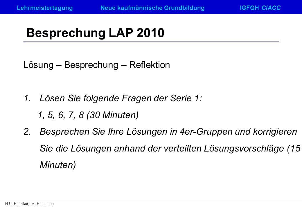 Besprechung LAP 2010 Lösung – Besprechung – Reflektion