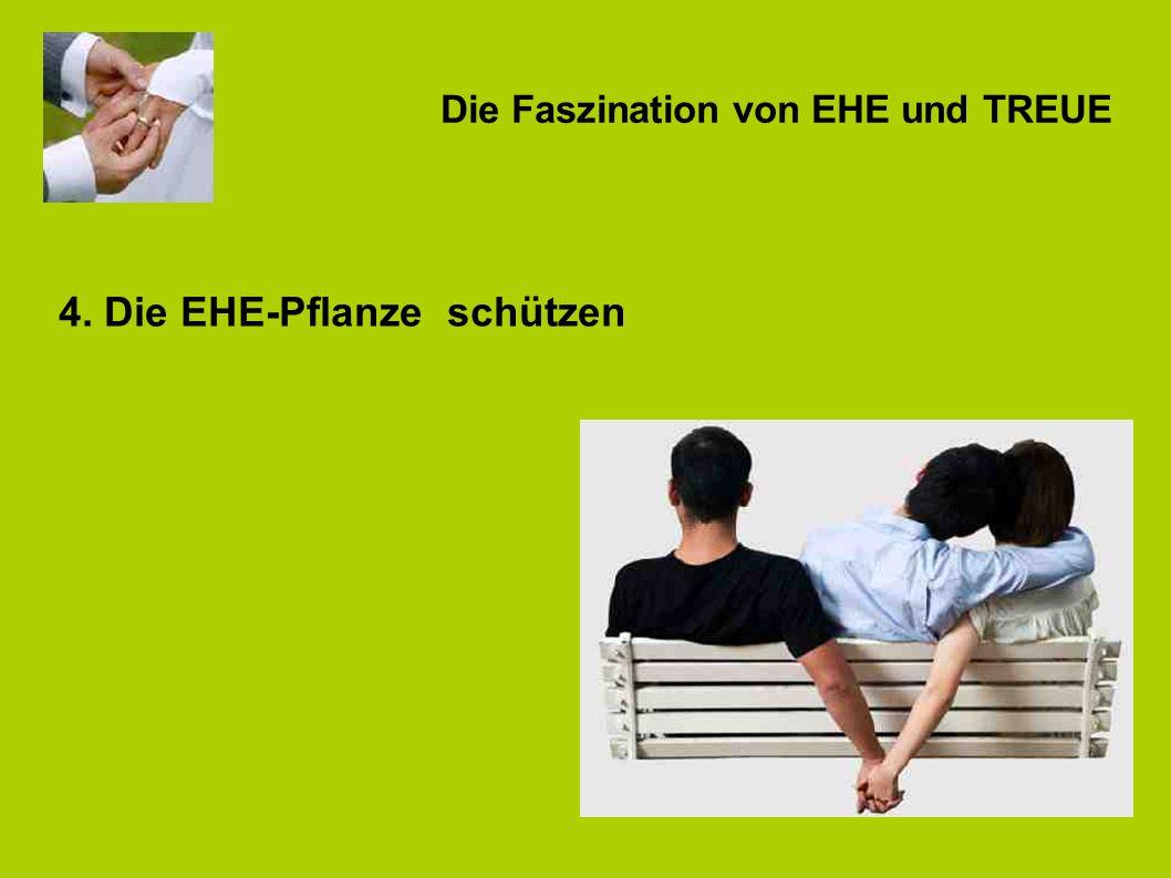 Die Faszination von EHE und TREUE