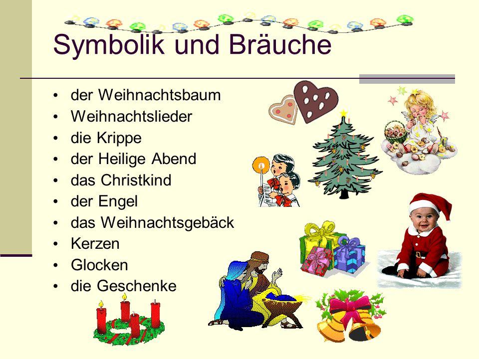 Symbolik und Bräuche der Weihnachtsbaum Weihnachtslieder die Krippe