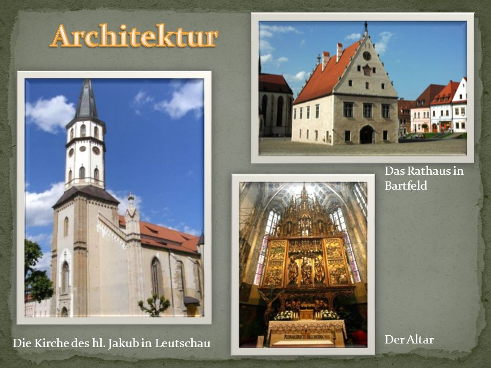 Architektur Das Rathaus in Bartfeld Der Altar