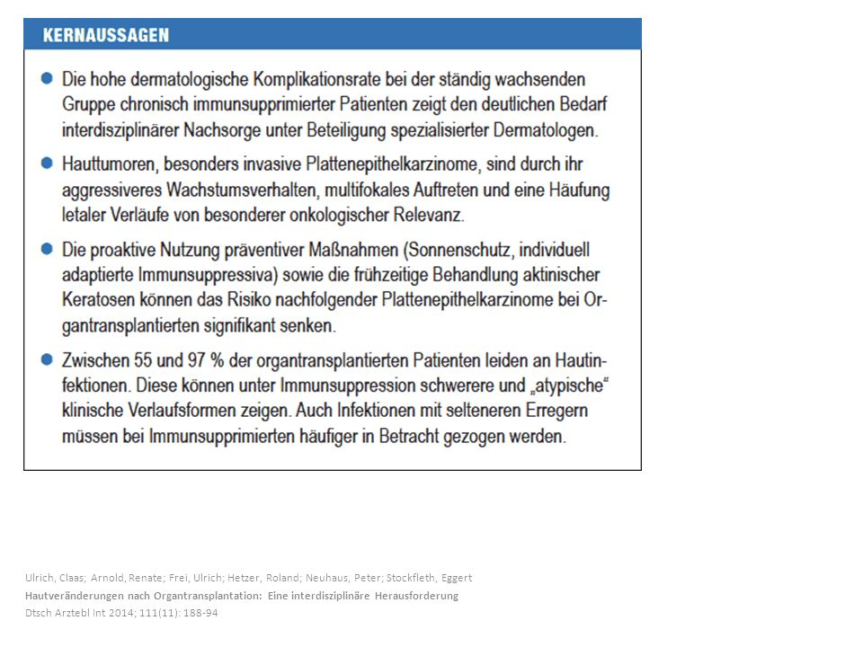 Ulrich, Claas; Arnold, Renate; Frei, Ulrich; Hetzer, Roland; Neuhaus, Peter; Stockfleth, Eggert