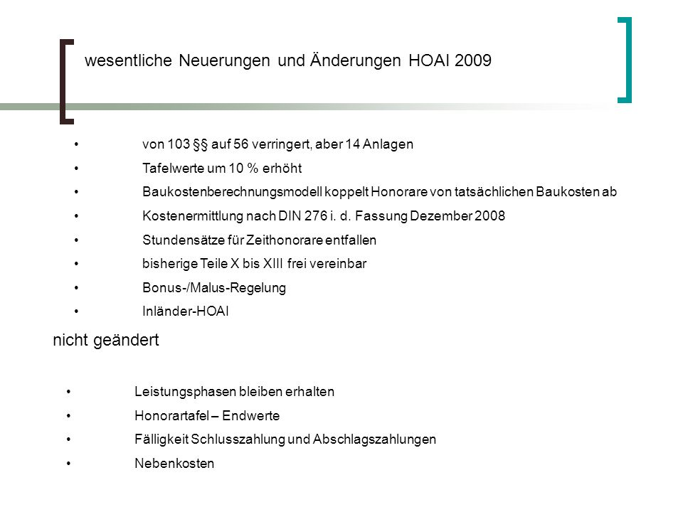 wesentliche Neuerungen und Änderungen HOAI 2009