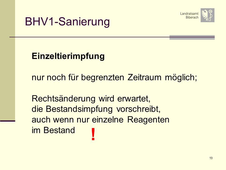 ! BHV1-Sanierung Einzeltierimpfung