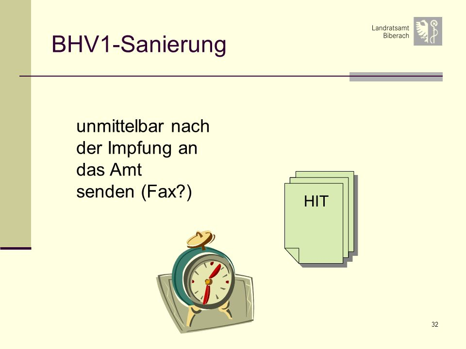 BHV1-Sanierung unmittelbar nach der Impfung an das Amt senden (Fax )