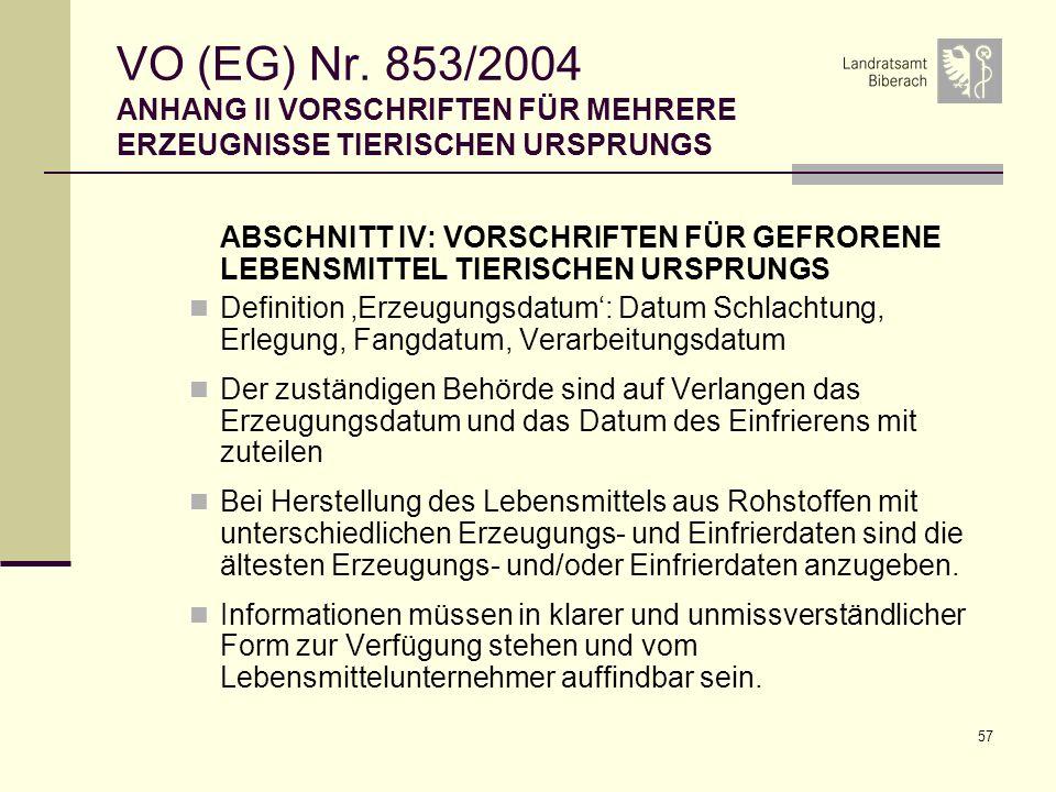 VO (EG) Nr. 853/2004 ANHANG II VORSCHRIFTEN FÜR MEHRERE ERZEUGNISSE TIERISCHEN URSPRUNGS