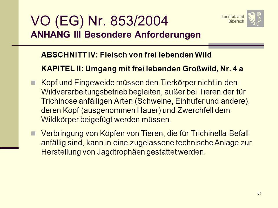VO (EG) Nr. 853/2004 ANHANG III Besondere Anforderungen