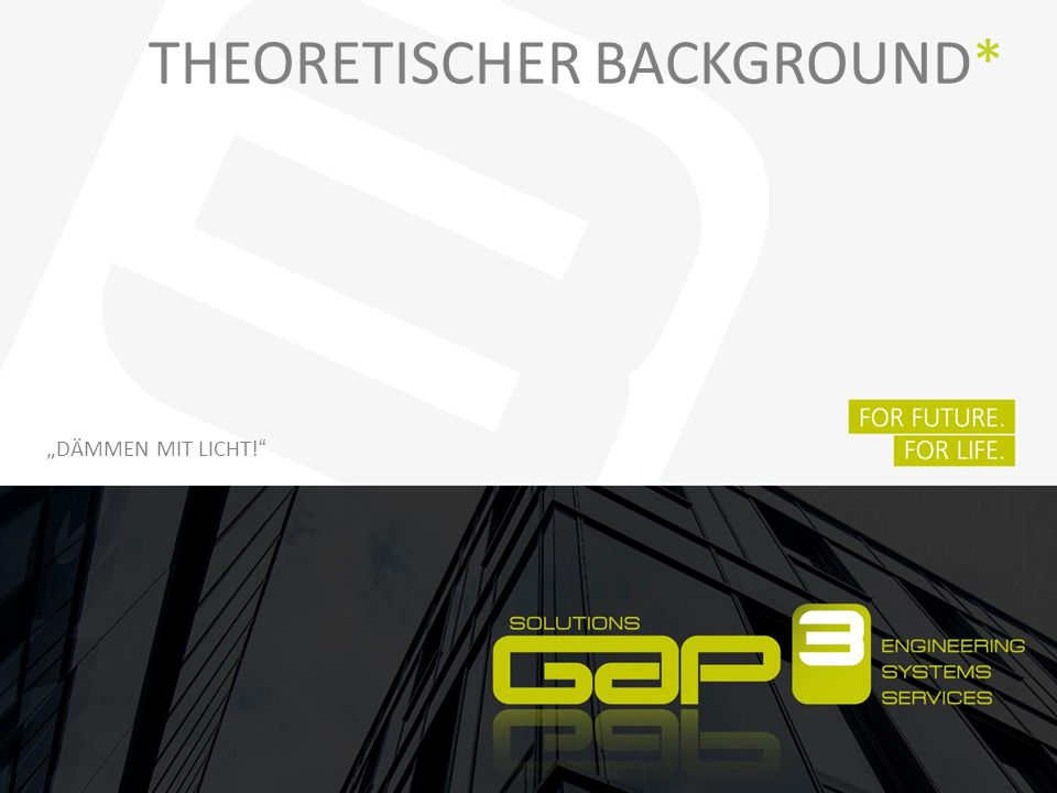 Theoretischer Background*