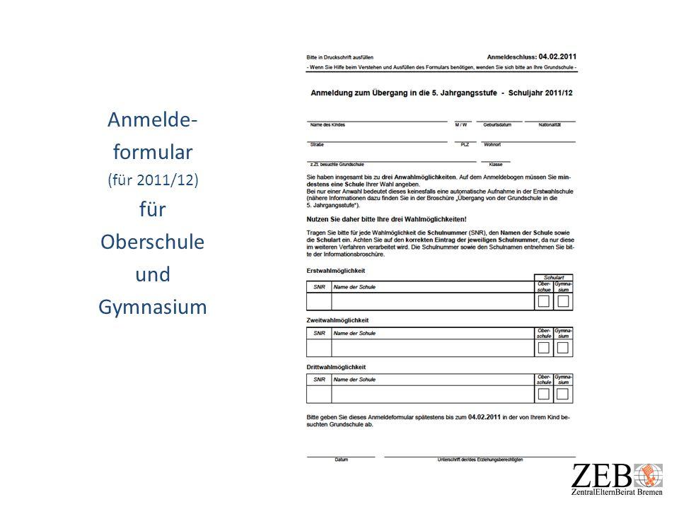 Anmelde- formular (für 2011/12) für Oberschule und Gymnasium