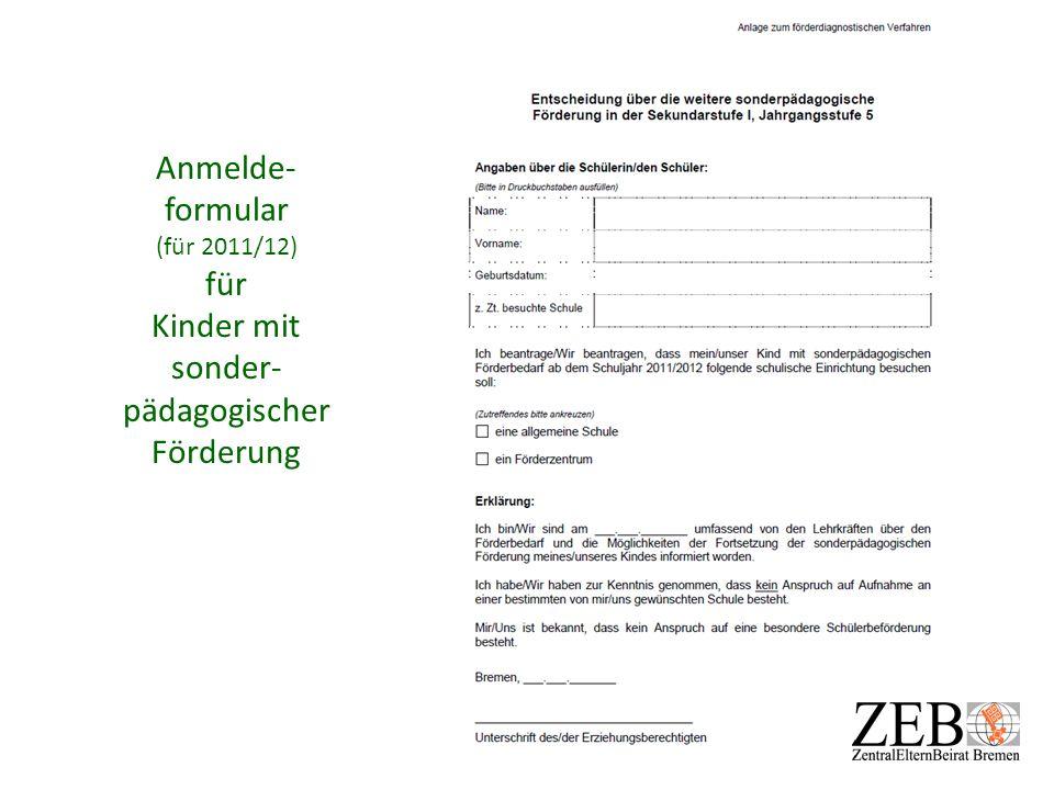 Anmelde-formular (für 2011/12) für Kinder mit sonder- pädagogischer Förderung
