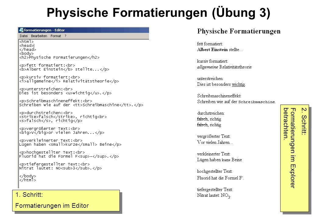 Physische Formatierungen (Übung 3)