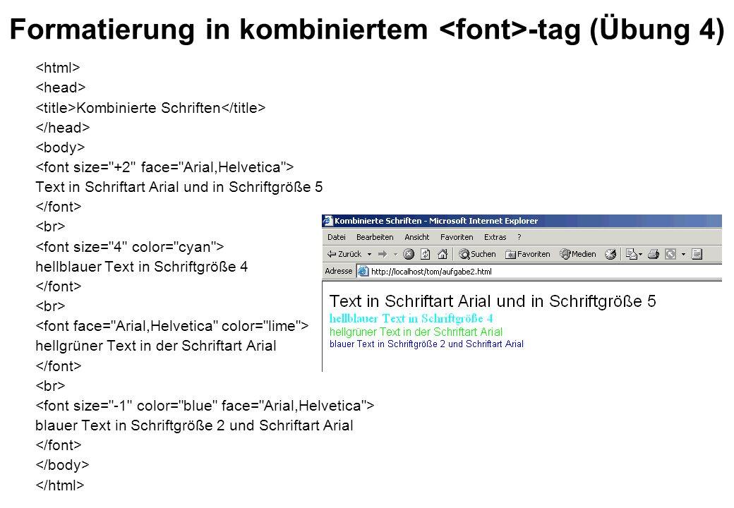 Formatierung in kombiniertem <font>-tag (Übung 4)