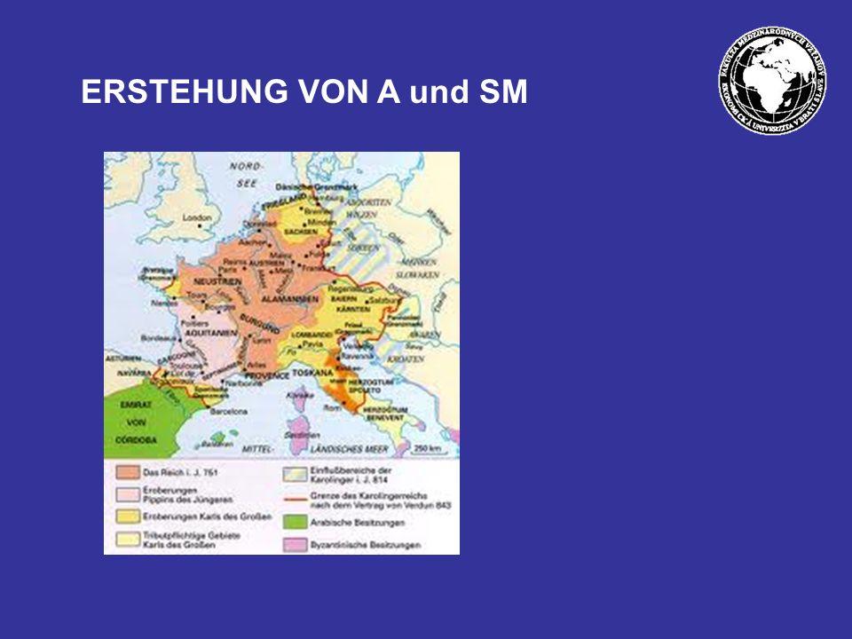 ERSTEHUNG VON A und SM