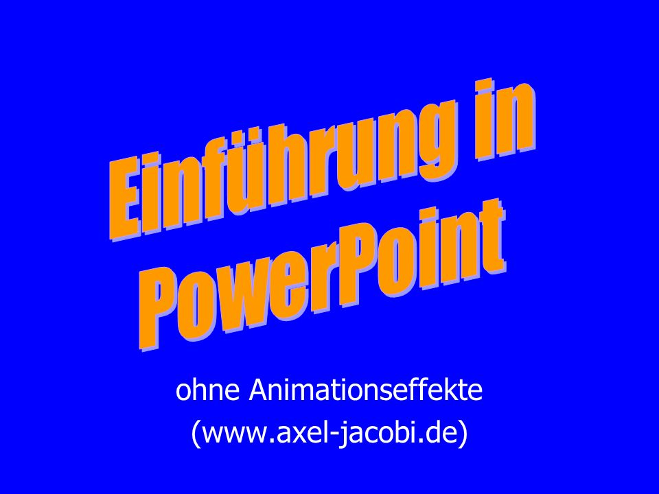 ohne Animationseffekte (www.axel-jacobi.de)
