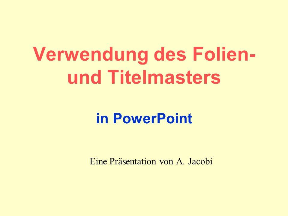 Verwendung des Folien- und Titelmasters in PowerPoint