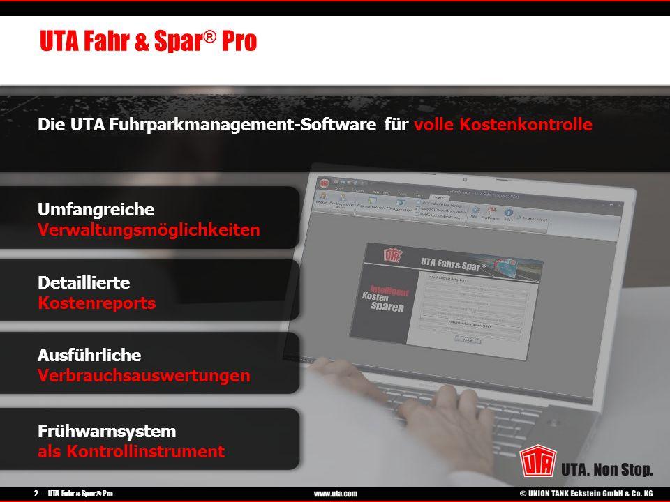 UTA Fahr & Spar® Pro Die UTA Fuhrparkmanagement-Software für volle Kostenkontrolle. Umfangreiche Verwaltungsmöglichkeiten.
