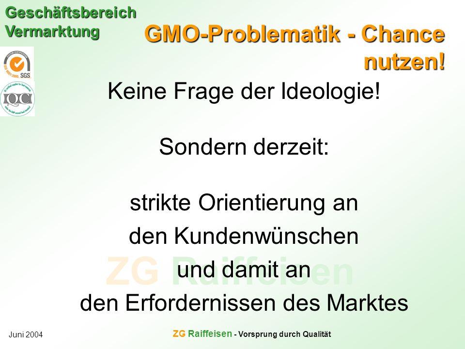 GMO-Problematik - Chance nutzen!