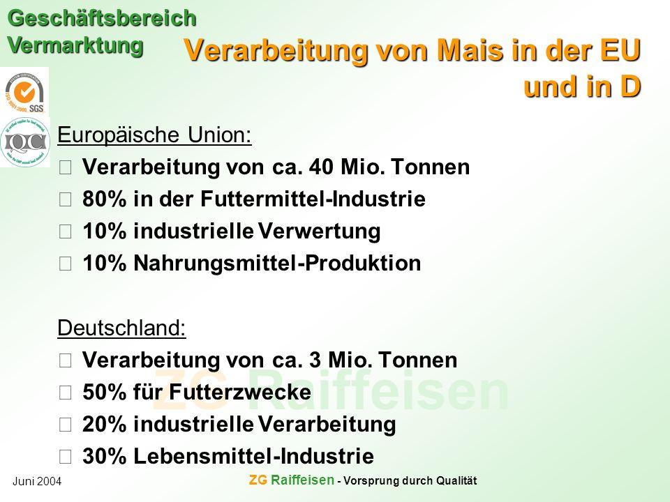 Verarbeitung von Mais in der EU und in D